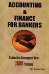Accounting and Finance For Bankers Exhaustive Coverage of New JAIIB Syllabus