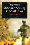 Warfare State and Society in South Asia