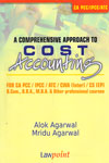 A Comprehensive Approach to Cost Accounting For CA PCC/ IPCC/ATC/ CWA Inter/ CS EP B Com B B A M B A and Other Professional Courses