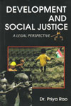 Development and Social Justice A Legal Perspective