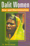 Dalit Women Fear and Discrimination