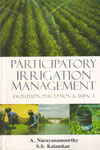 Participatory Irrigation Management Evolution Perception and Impact