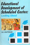 Educational Developments of Scheduled Castes Looking Ahead