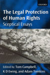 The Legal Protection of Human Rights Sceptical Essays