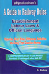 A Guide to Railway Rules Establishment Labour Laws and Official Language