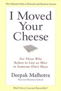 I Moved Your Cheese for Those Who Refuse to Live as Mice in Someone Elses Maze
