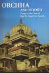 Orchha and Beyond Design at the Court of Raja Bir Singh Dev Bundela
