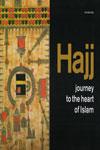 Hajj Journey to the Heart of Islam