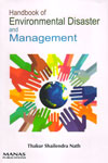 Handbook of Environmental Disaster and Management