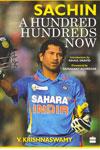 Sachin a Hundred Hundreds Now