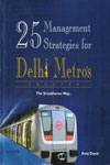 25 Management Strategies for Delhi Metros Success