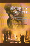 Security Deficit Comprehensive Internal Security Strategy for India