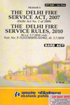 The Delhi Fire Service Act 2007 Delhi Act No 2 of 2009 the Delhi Fire Service Rules 2010