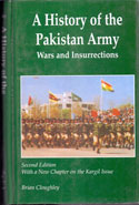 A History of the Pakistan Army Wars and Insurrections