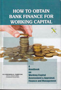 How To Obtain Bank Finance For Working Capital