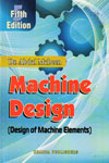 Machine Design Design of Machine Elements