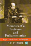 Memoirs of a Professor and Parliamentarian