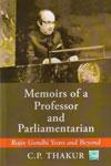 Memoirs of a Professor and Parliamentarian