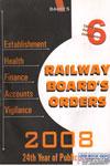 Railway Boards Orders 2008
