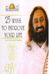 25 Ways to Improve Your Life