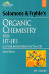 Solomons and Fryhles Organic Chemistry for IIT JEE and Other Engineering Entrances