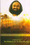Narada Bhakti Sutra the Aphorisms of Love