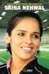 Saina Nehwal An Inspirational Biography