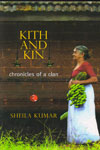Kith and Kin Chronicles of a Clan