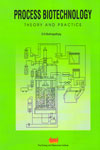 Process Biotechnology Theory and Practice