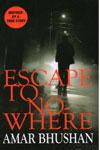 Escape To No Where