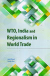 WTO India and Regionalism in World Trade
