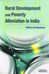 Rural Development and Poverty Alleviation in India Policies and Programmes
