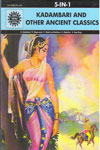 Kadambari And Other Ancient Classics 5 In 1
