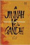 Jinnah Vs Gandhi