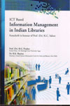 ICT Based Information Management in Indian Libraries