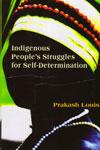 Indigenous Peoples Struggles For Self Determination