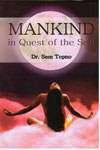 Mankind in Quest of the Self