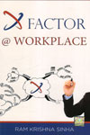 X Factor @ Workplace