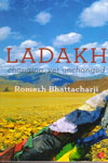 Ladakh Changing Yet Unchanged