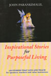 Inspirational Stories For Purposeful Living