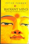 Radiant Mind Awakening Unconditioned Awareness