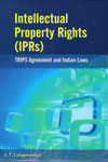 Intellectual Property Rights (IPRs) TRIPS Agreement and Indian Laws