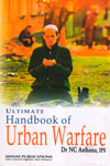 Ultimate Handbook Of Urban Warfare