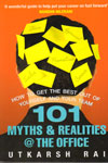 101 Myths And Realities @The Office