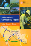 ASEAN India Connectivity Report