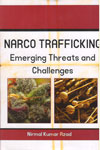 Narco Trafficking Emerging Threats And Challenges
