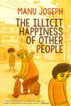 The Illicit Happingess of Other People