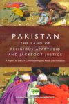 Pakistan The Land Of Religious Apartheid And Jak Boot Justice