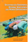 Decentralised Governance Regional Development And Women Empowerment