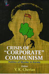 Crisis Of Corporate Communism Politics Of Murder In Kerala